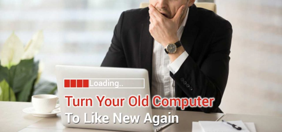 how to speed up old laptop