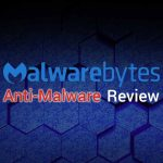 Malwarebytes review: Excellent