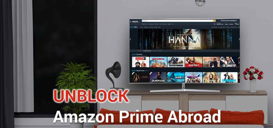 watch amazon prime abroad