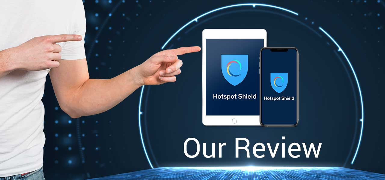 what is hotspot shield vpn review