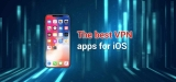 Protect Your Phone With the Top VPN iOS