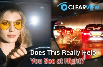 ClearView Glasses Review: Does It Really Help You See at Night?