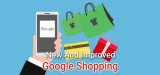 Google Plans to Revamp Google Shopping: Expect More Ads