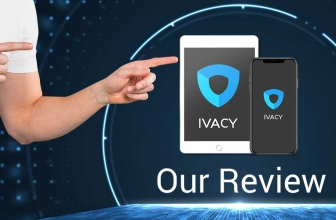 VPN Ivacy Review 2020: What Is This Service Really Worth?