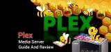 Plex Media Server Guide and Review 2020