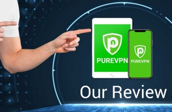 An unbiased and In-depth PureVPN review