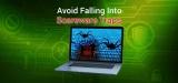 Avoid Falling Into Scareware Traps